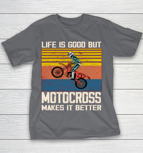 Life is good but motocross makes it better Youth T-Shirt 5
