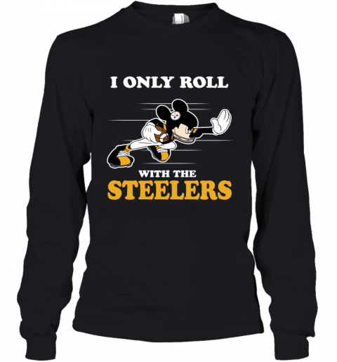 NFL Mickey Mouse I Only Roll With Pittsburgh Steel Youth Long Sleeve
