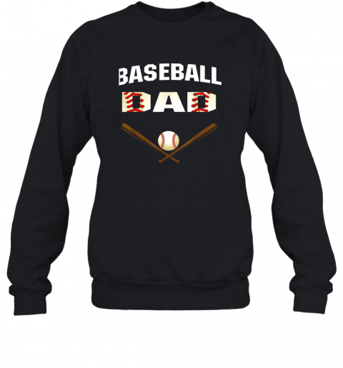 Mens Baseball Dad Shirt  Best Gift Idea For Fathers Sweatshirt