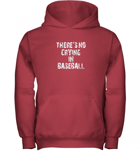 0srw there39 s no crying in baseball youth hoodie 43 front red