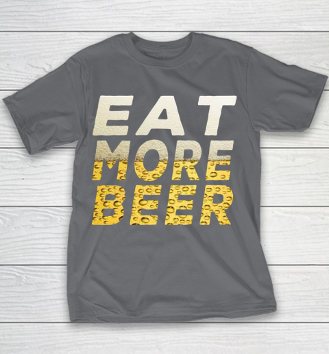 Beer Lover Funny Shirt EAT MORE BEER Youth T-Shirt 5