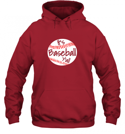 6o8w it39 s baseball y39 all shirt funny pitcher catcher mom dad gift hoodie 23 front red