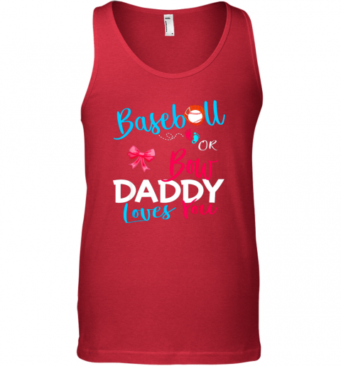 lbjo mens baseball gender reveal team baseball or bow daddy loves you unisex tank 17 front red