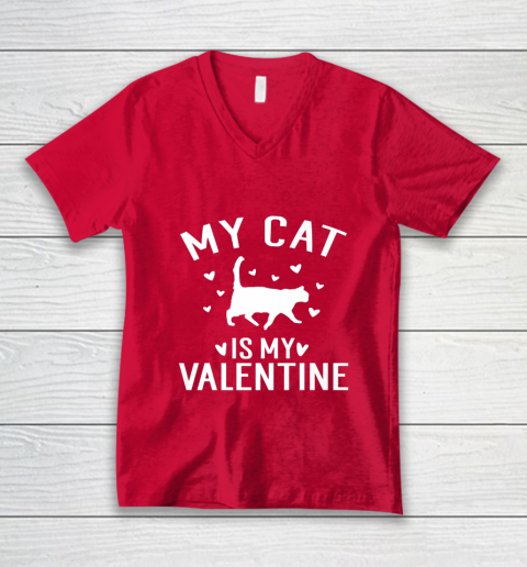 My Cat is My Valentine T Shirt Anti Valentines Day V-Neck T-Shirt 6