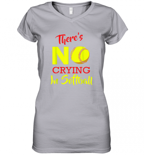 4ixs there39 s no crying in softball baseball coach player lover women v neck t shirt 39 front sport grey