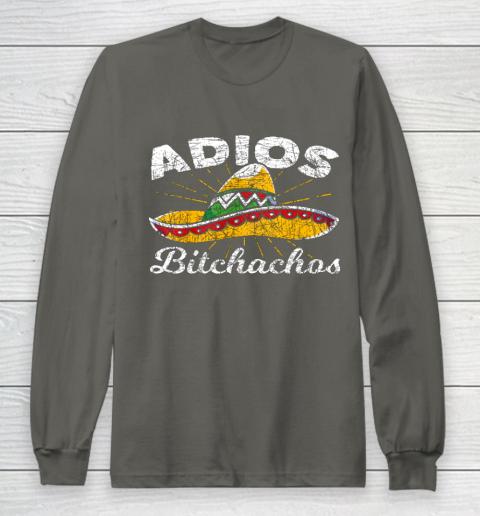 Adios Bitchachos Sombrero Fiesta Mexico Funny Cinco De Mayo Long Sleeve T-Shirt 5