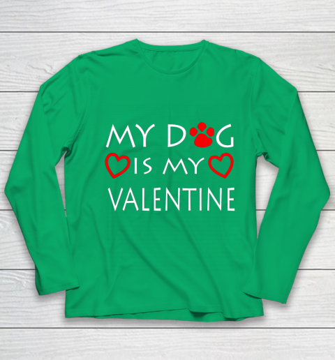 My dog Is My Valentine Shirt Paw Heart Pet Owner Gift Youth Long Sleeve 4