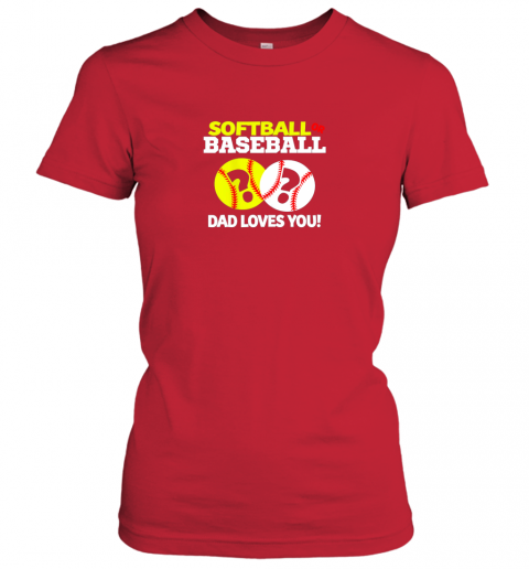 p6ms softball or baseball dad loves you gender reveal ladies t shirt 20 front red