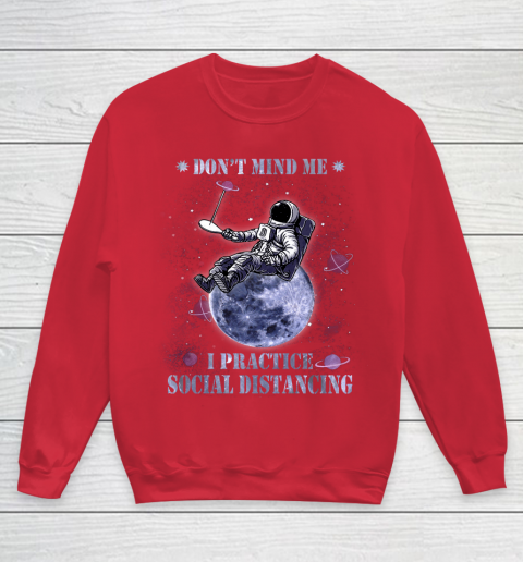 Table tennis Dont Mind Me I Practice Social Distancing Youth Sweatshirt 7