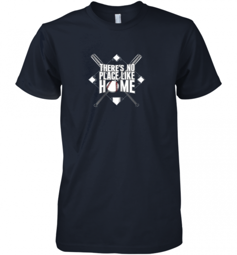 zx4j there39 s no place like home baseball tshirt mom dad youth premium guys tee 5 front midnight navy