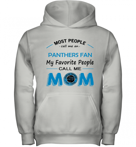 People Call Me CAROLINA PANTHERS Fan  Mom Youth Hoodie