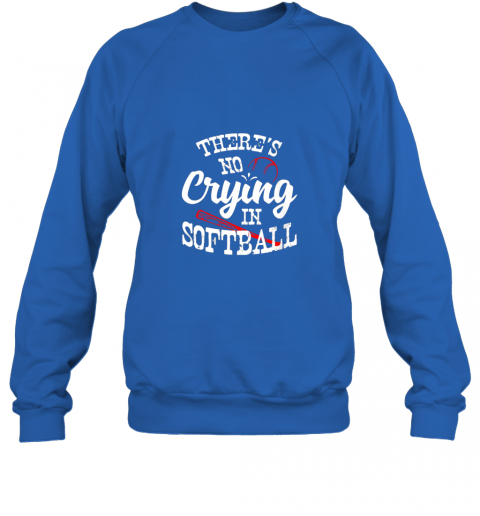 jmiy theres no crying in softball game sports baseball lover sweatshirt 35 front royal