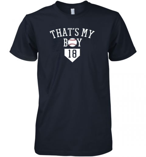 ulp5 that39 s my boy 18 baseball number 18 jersey baseball mom dad premium guys tee 5 front midnight navy