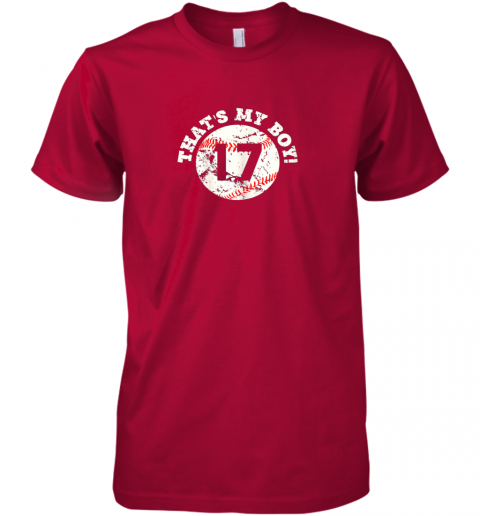 nq7m that39 s my boy 17 baseball player mom or dad gift premium guys tee 5 front red