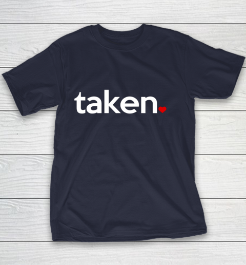 Taken Sorry I m Taken Gift for Valentine 2021 Couples Youth T-Shirt 2