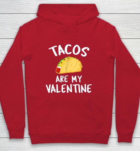 Tacos Are My Valentine Valentine s Day Hoodie 7