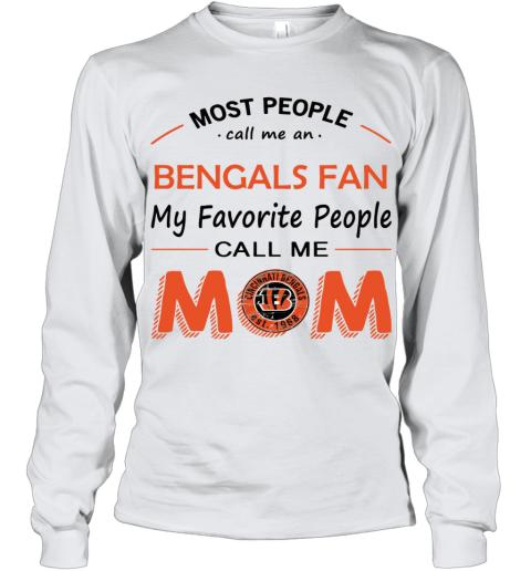 People Call Me CINCINNATI BENGALS Fan  Mom Youth Long Sleeve