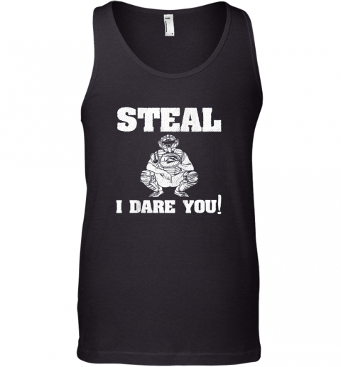 Kids Baseball Catcher Gift Funny Youth Shirt Steal I Dare You! Tank Top
