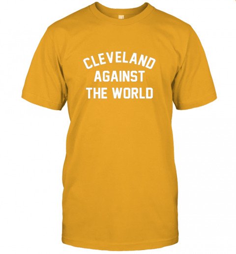 k3xs cleveland against the world football baseball basketball jersey t shirt 60 front gold
