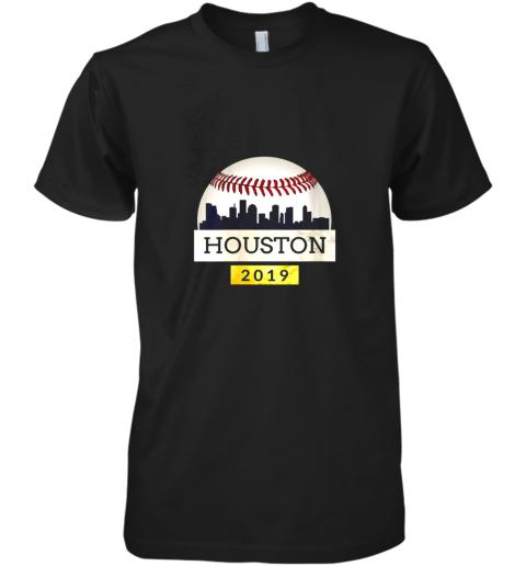 Houston Baseball Shirt 2019 Astro Skyline on Giant Ball Premium Men's T-Shirt