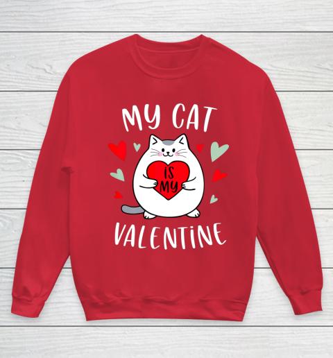 My Cat Is My Valentine Kitten Lover Heart Valentines Day Youth Sweatshirt 7