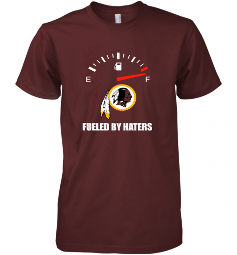 i7fh fueled by haters maximum fuel washington redskins premium guys tee 5 front maroon