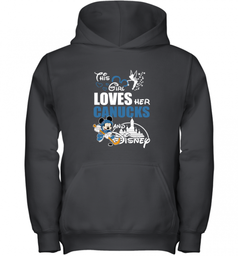 This Girl Love Her Vancouver Canucks And Mickey Disney Youth Hoodie