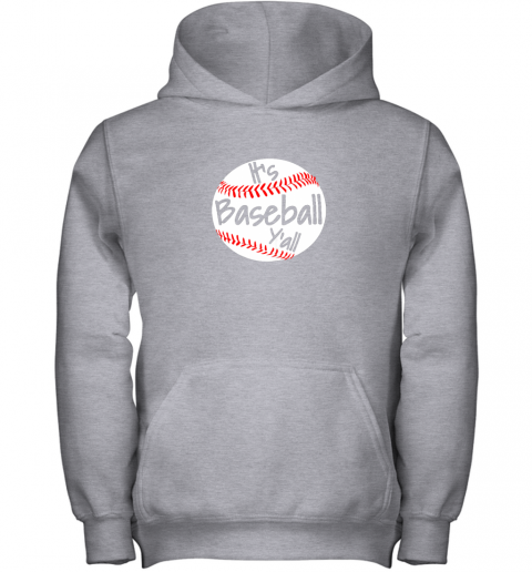 okn1 it39 s baseball y39 all shirt funny pitcher catcher mom dad gift youth hoodie 43 front sport grey