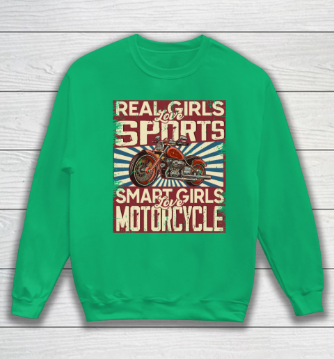 Real girls love sports smart girls love motorcycle Sweatshirt 13