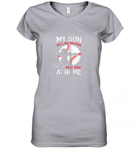 hnek my son will be waiting for you at home baseball dad mom women v neck t shirt 39 front sport grey