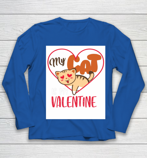 Cute My Cat Is My Valentine Cat Lover Valentines Day Gift Youth Long Sleeve 7
