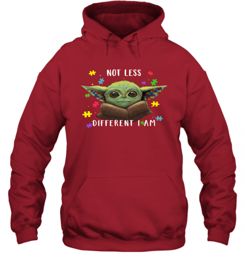 9vpy not less different i am baby yoda autism awareness shirts hoodie 23 front red