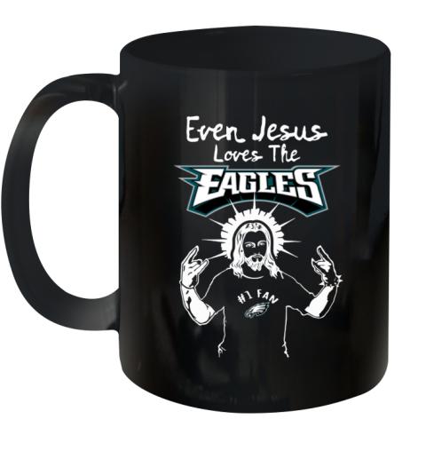 Jesus Loves The #1 Fan Philadelphia Eagles   NFL Ceramic Mug 11oz