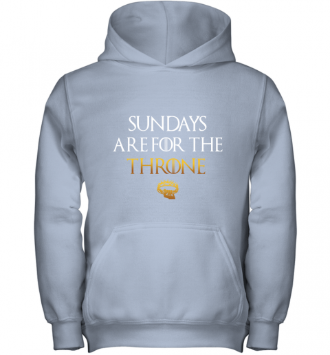 Sundays Are For The Throne Youth Hoodie