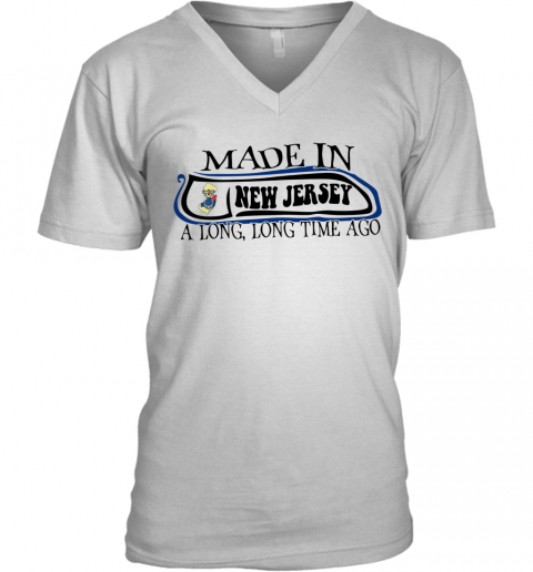 Made In New Jersey Long Long Time Ago V-Neck T-Shirt