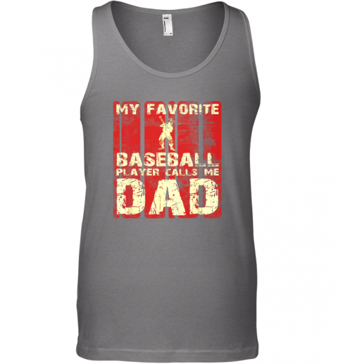 zjvj mens my favorite baseball player calls me dad retro gift unisex tank 17 front graphite heather