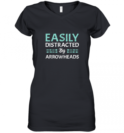 Arrowhead Hunting Shirt Easily Distracted By Arrowheads Women's V-Neck T-Shirt