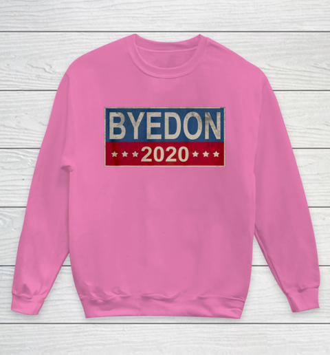 Bye Don 2020 ByeDon Button Joe Biden Funny Anti Trump Youth Sweatshirt 3