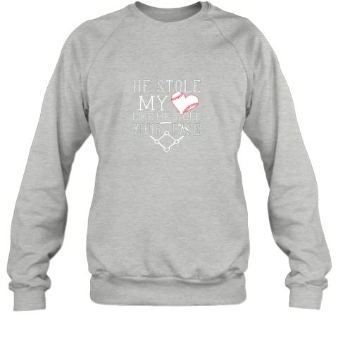 9ttt he stole my heart like he stole your basegirlfriend shirt sweatshirt 35 front sport grey