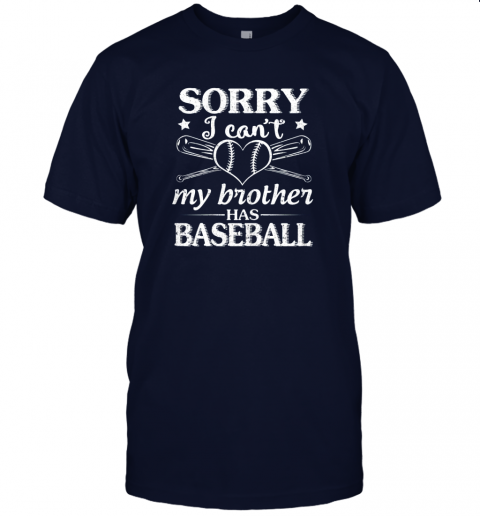 o58x sorry i can39 t my brother has baseball happy sister brother jersey t shirt 60 front navy