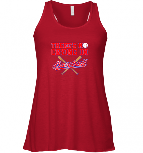 twsi there39 s no crying in baseball funny shirt catcher gift flowy tank 32 front red