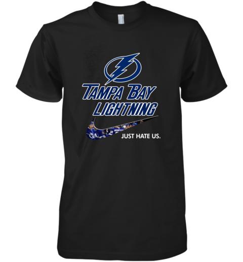 NHL  Tampa Bay Lightnings x Nike Just Hate Us Premium Men's T-Shirt