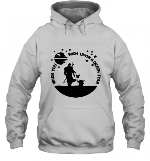 When You Wish Upon A Death Star The Mandalorian Baby Yoda Hoodie