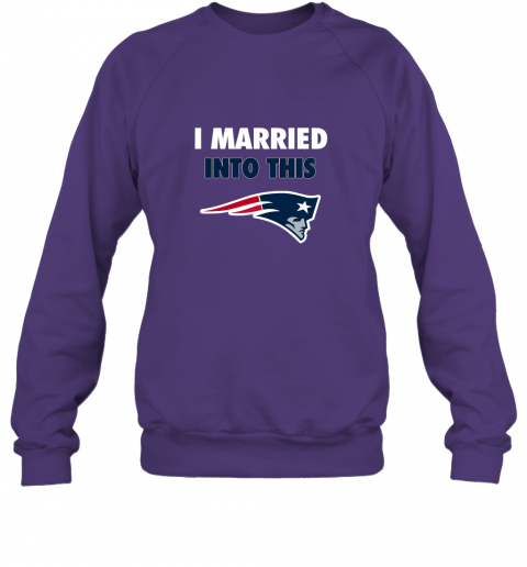 opal i married into this new england patriots football nfl sweatshirt 35 front purple