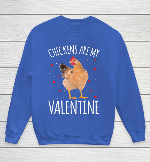 Funny Valentines Day Shirt Farmer Chickens Are My Valentine Youth Sweatshirt 6