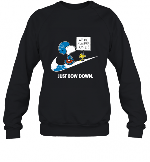 NFL Detroit Lions Are Number One – nike Just Bow Down Snoopy Sweatshirt
