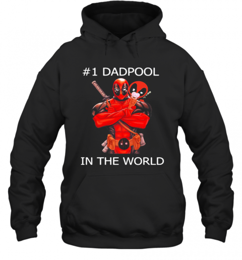 #1 Dadpool In The World Hoodie