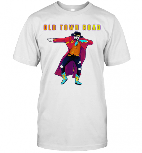 Old Town Road Lil Nas X Dance T-Shirt