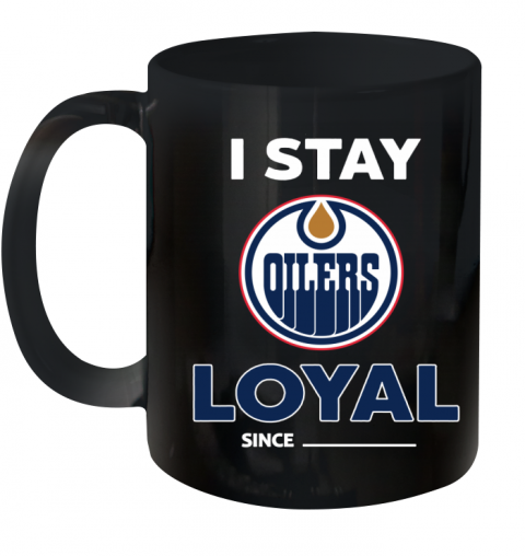 Edmonton Oilers I Stay Loyal Ceramic Mug 11oz