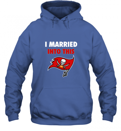 lksx i married into this tampa bay buccaneers football nfl hoodie 23 front royal